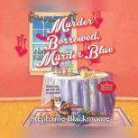 Murder Borrowed, Murder Blue, Stephanie Blackmoore