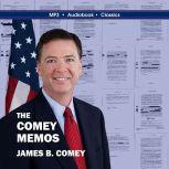 The Comey Memos, James B. Comey