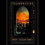 Foundryside, Robert Jackson Bennett
