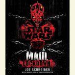 Lockdown: Star Wars (Maul), Joe Schreiber