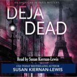 Deja Dead, Susan Kiernan-Lewis