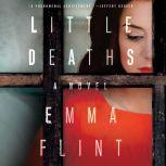 Little Deaths, Emma Flint