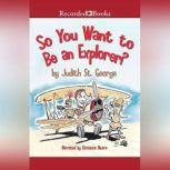 So You Want to Be an Explorer?, David Small