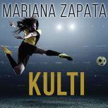 Kulti, Mariana Zapata
