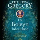 The Boleyn Inheritance A Novel, Philippa Gregory