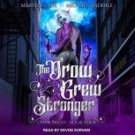 The Drow Grew Stronger, Michael Anderle
