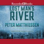 Lost Man's River, Peter Matthiessen