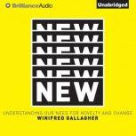 New Understanding Our Need for Novelty and Change, Winifred Gallagher