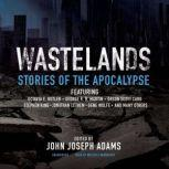Wastelands Stories of the Apocalypse, various authors