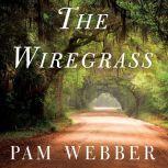 The Wiregrass, Pam Webber