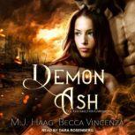 Demon Ash, M.J. Haag