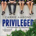 Privileged, Carrie Aarons