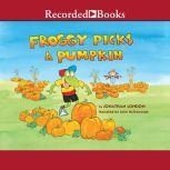Froggy Picks a Pumpkin, Jonathan London