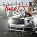 Gangsta Twist 3, Clifford Spud Johnson