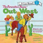 The Berenstain Bears Out West, Jan Berenstain