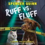 Ruff vs. Fluff: A Queenie and Arthur Novel, Spencer Quinn