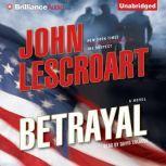 Betrayal, John Lescroart