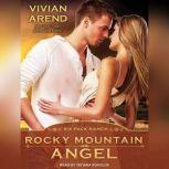 Rocky Mountain Angel, Vivian Arend