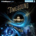 Timebound, Rysa Walker