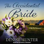 The Accidental Bride, Denise Hunter