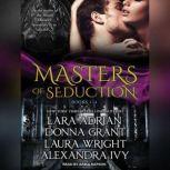 Masters of Seduction Books 1-4 (Volume 1), Lara Adrian