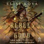 The Rebels of Gold , Elise Kova