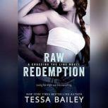 Raw Redemption, Tessa Bailey