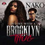 In Love with a Brooklyn Thug, Nako