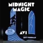 Midnight Magic, Avi