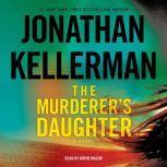 The Murderer's Daughter, Jonathan Kellerman