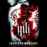 Ink A Novel, Jonathan Maberry