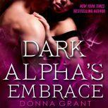 Dark Alpha's Embrace A Reaper Novel, Donna Grant