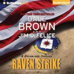 Raven Strike A Dreamland Thriller, Dale Brown