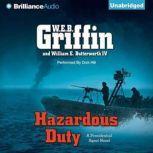 Hazardous Duty, W.E.B. Griffin