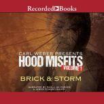 Hood Misfits Volume 1 Carl Weber Presents, Brick