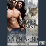 Silver Mine, Vivian Arend