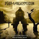 Post-Apocalypticon, Clayton Smith