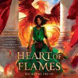 Heart of Flames, Nicki Pau Preto