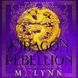 Dragon Rebellion, M. Lynn