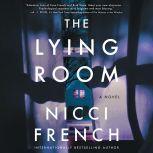 The Lying Room A Novel, Nicci French