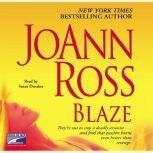 Blaze, JoAnn Ross