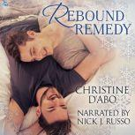 Rebound Remedy, Christine d'Abo