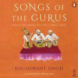 Songs Of The Gurus, Khushwant Singh