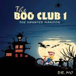 The Haunted Mansion Halloween Books For Children, Dr. MC