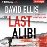 The Last Alibi, David Ellis
