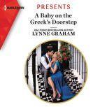A Baby on the Greek's Doorstep, Lynne Graham