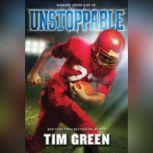 Unstoppable, Tim Green