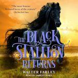 The Black Stallion Returns, Walter Farley