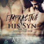 Embracing His Syn, A.E. Via