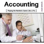 Accounting Playing the Numbers Game Like a Pro, Ronaldo Jackson